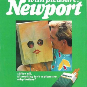 Newport cigarette ads are stark raving mad