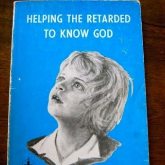 Helping the Retarded to Know God