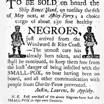 THIS is an undated image showing a circa 1780 newspaper advertisement by the slave-trading dealership of Austin, Laurens and Appleby announcing the arrival of African slaves to the American colonies at Ashley Ferry outside of Charleston, S.C.