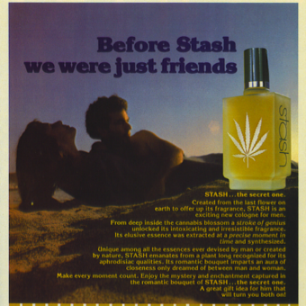 In 1981 STASH cologne for men attracted women as well as police and their dogs