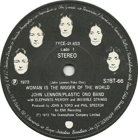 john-lennon-plastic-ono-band-with-elephants-memory-and-the-invisible-strings-woman-is-the-nigger-of-the-world-1973