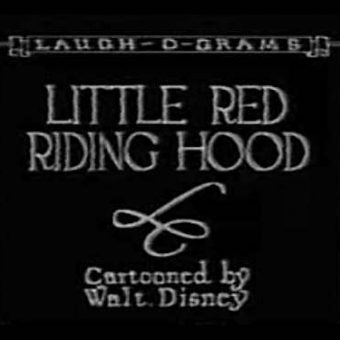 Disney's Laugh-O-Grams Films – Little Red Riding Hood (1922)