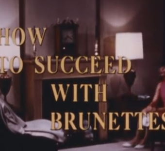 How To Succeed With Brunettes And Blondes Prefer Gentlemen: 1967 US Navy Guides To Etiquette And Women