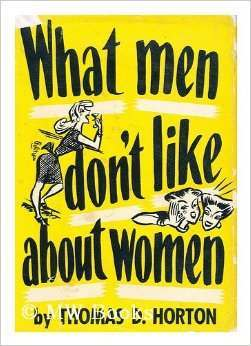 what men don't like about women