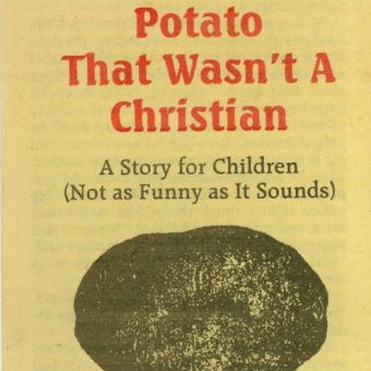 The 1940 Reader: A Potato That Wasn't A Christian