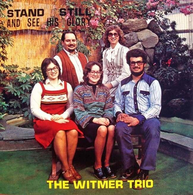 Stand Still and See His Glory – The Witmer Trio