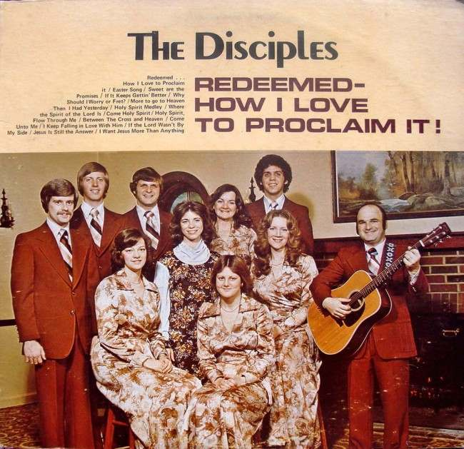 The Disciples – Redeemed – How I Love to Proclaim It!
