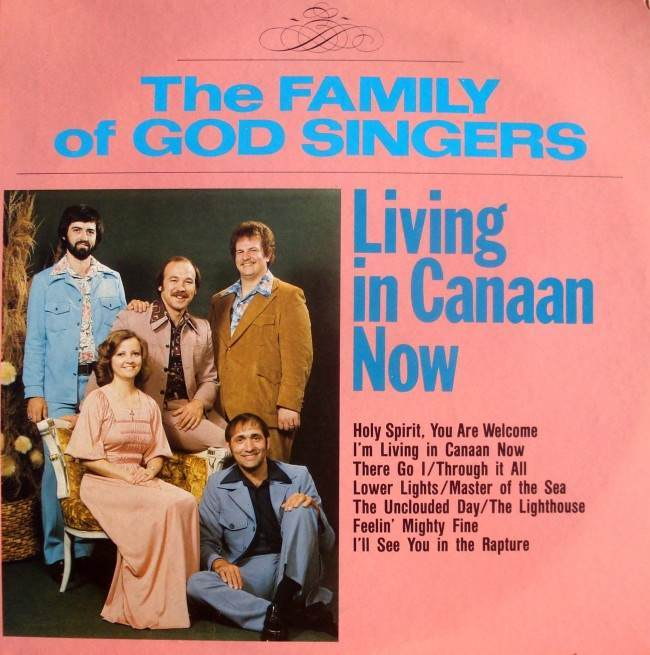 The Family of God Singers – Living in Canaan Now