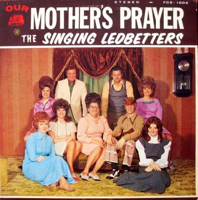 The Singing Ledbetters – Mother's Prayer
