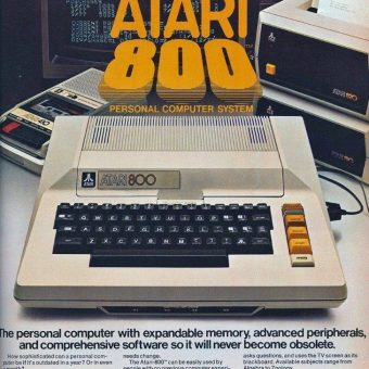 In 1980 The Advert Told Us: 'Atari 800 Will Never Become Obsolete'
