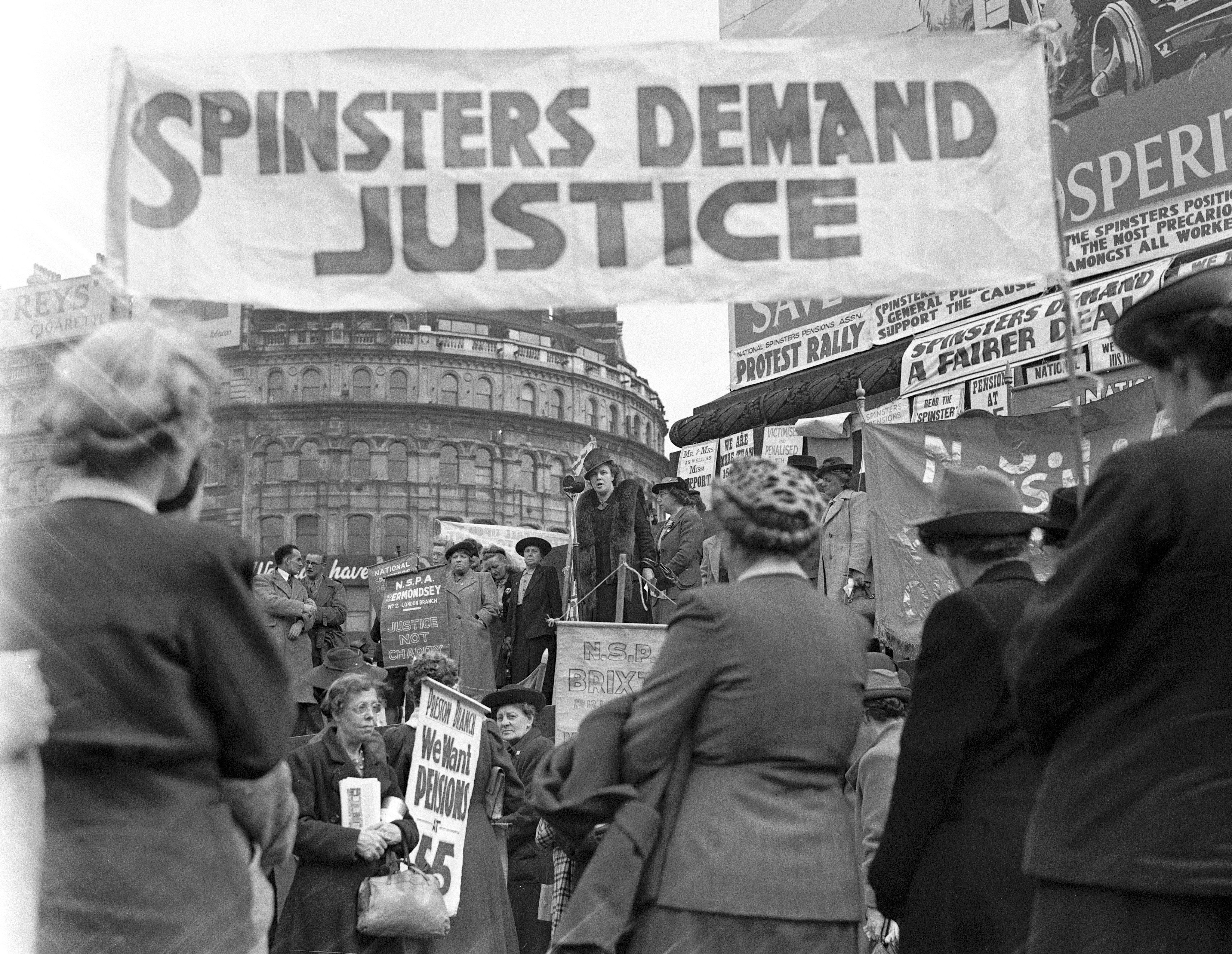May 1946: Spinsters rally in Trafalgar Square. They were demanding pensioners at the age of 55.