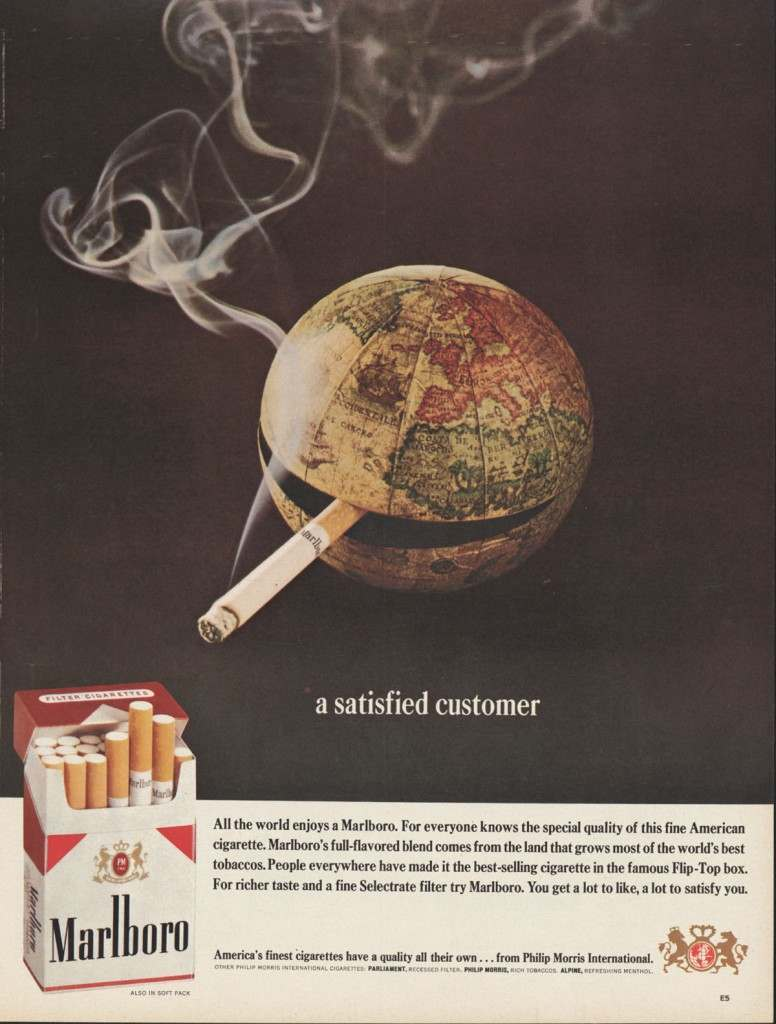 """""""All the world enjoys a Marlboro. For everyone knows the special quality of this fine American cigarette. Marlboro's full-flavored blend comes from the land that grows most of the world's best tobaccos. People everywhere have made it the best-selling cigarette in the famous Flip-Top box. For richer taste and a fine Selectrate filter try Marlboro. You get a lot to like, a lot to satisfy you."""""""