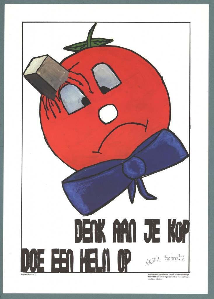 Think of your head, put a helmet on Author: draftsman:  Schmitz, Frank Keyword: Working Safety Safety Institute (Amsterdam) Period topic:	1981 - 1981