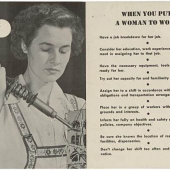 When You Supervise A Woman: How To Train A Woman – A 1940s Factory Brochure