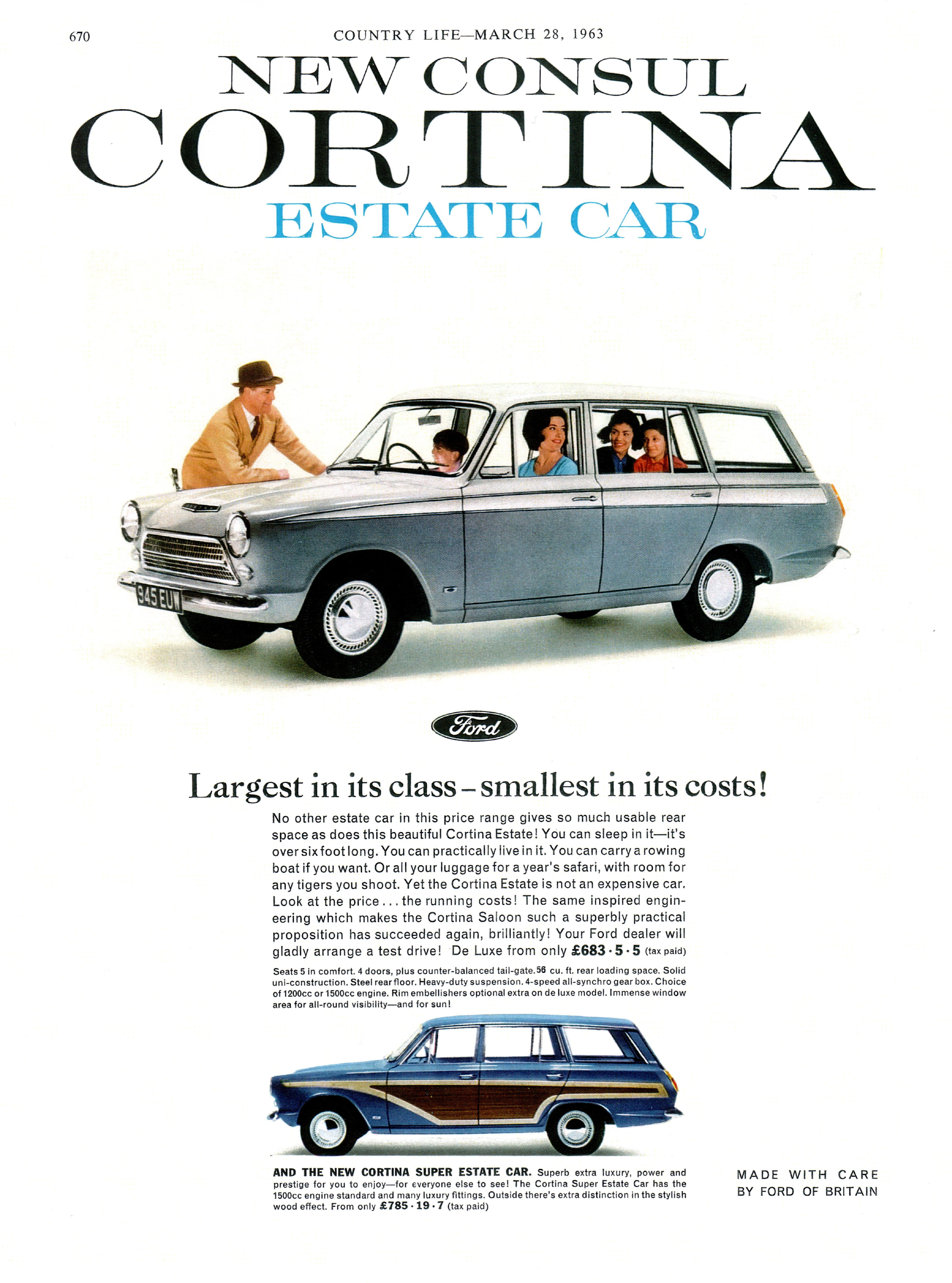The 1963 Ford Consul Cortina Estate Car. Originally, the Cortina was to be called the Ford Consul 225, but the car was launched as the Consul Cortina until a modest facelift in 1964, after which it was sold simply as the Cortina.