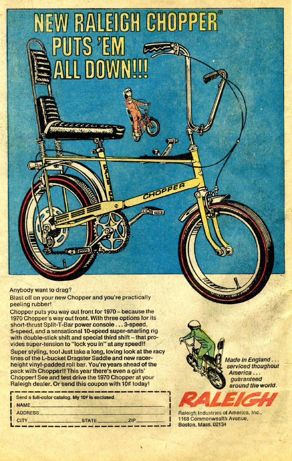 "Raleigh Chopper ad from 1971. The ""Chopper"" sold millions worldwide and completely revived Raleigh's fortunes. The price was from approximately £32 for the standard version and £55 for the deluxe."