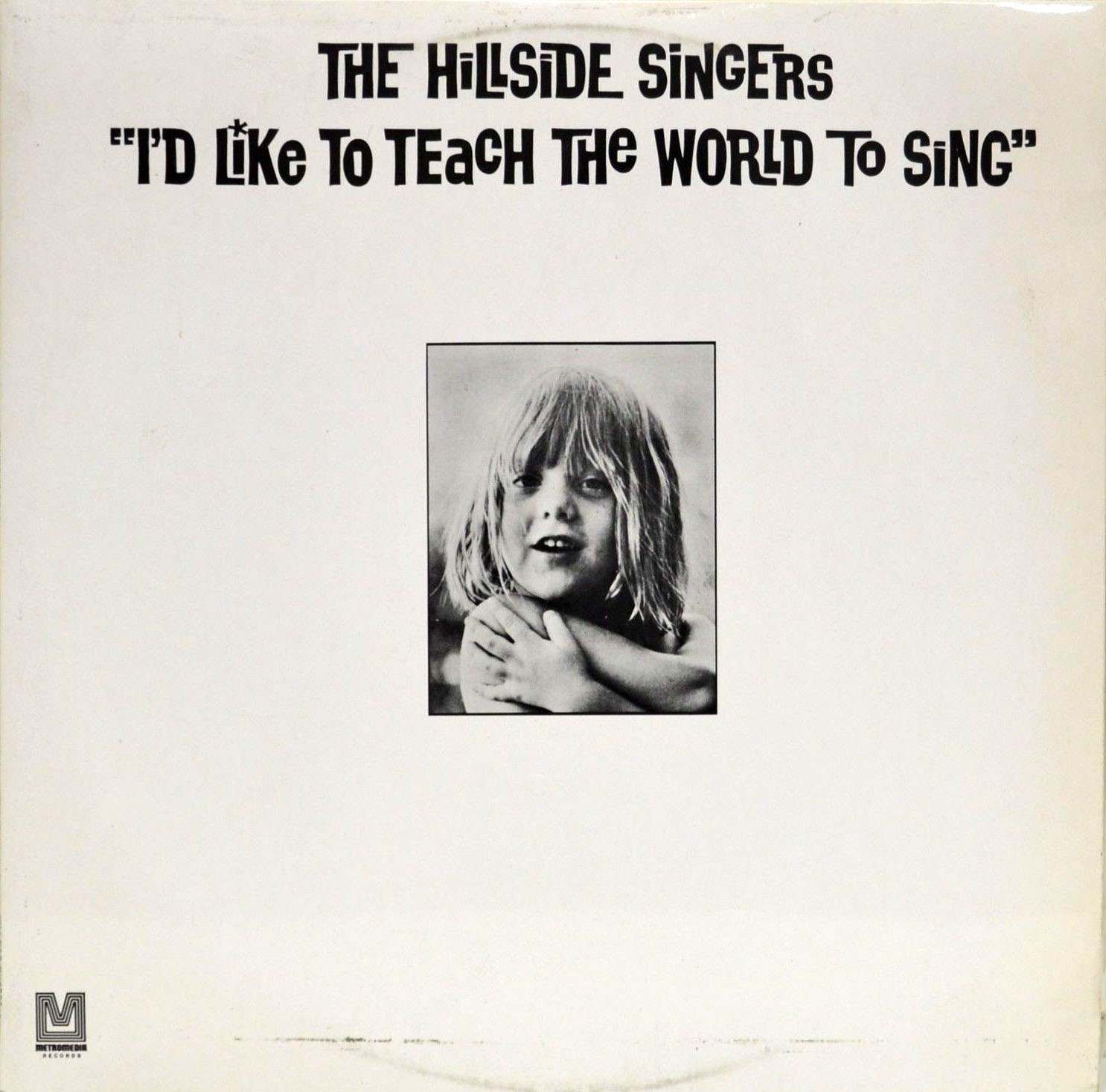 Hillside Singers, I'd Like To Teach The World To Sing, 1971