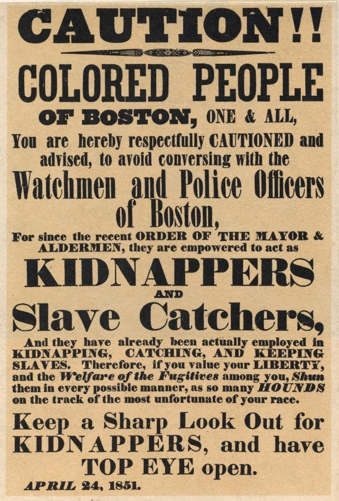 "This is an undated photo of a poster warning ""Colored People"" in Boston, Mass., of sanctioned kidnappers and slave catchers which was dated April 24, 1851. Ref #: PA.2690723 Date: 24/04/1851"