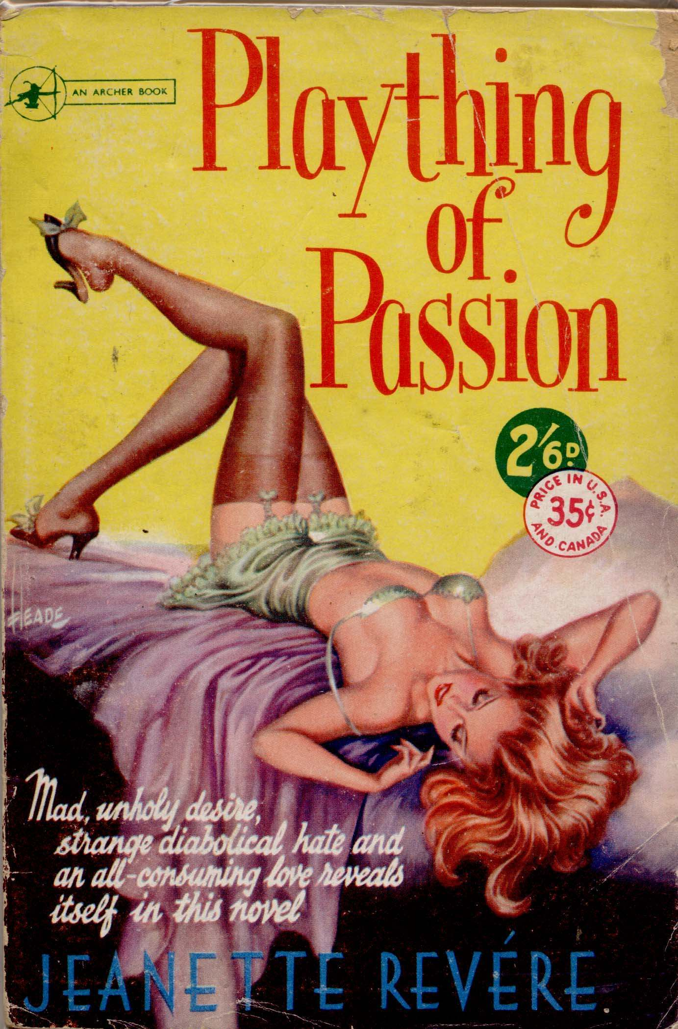 1951; Plaything of Passion by Jeanette Revére. Cover art by Reginald Heade