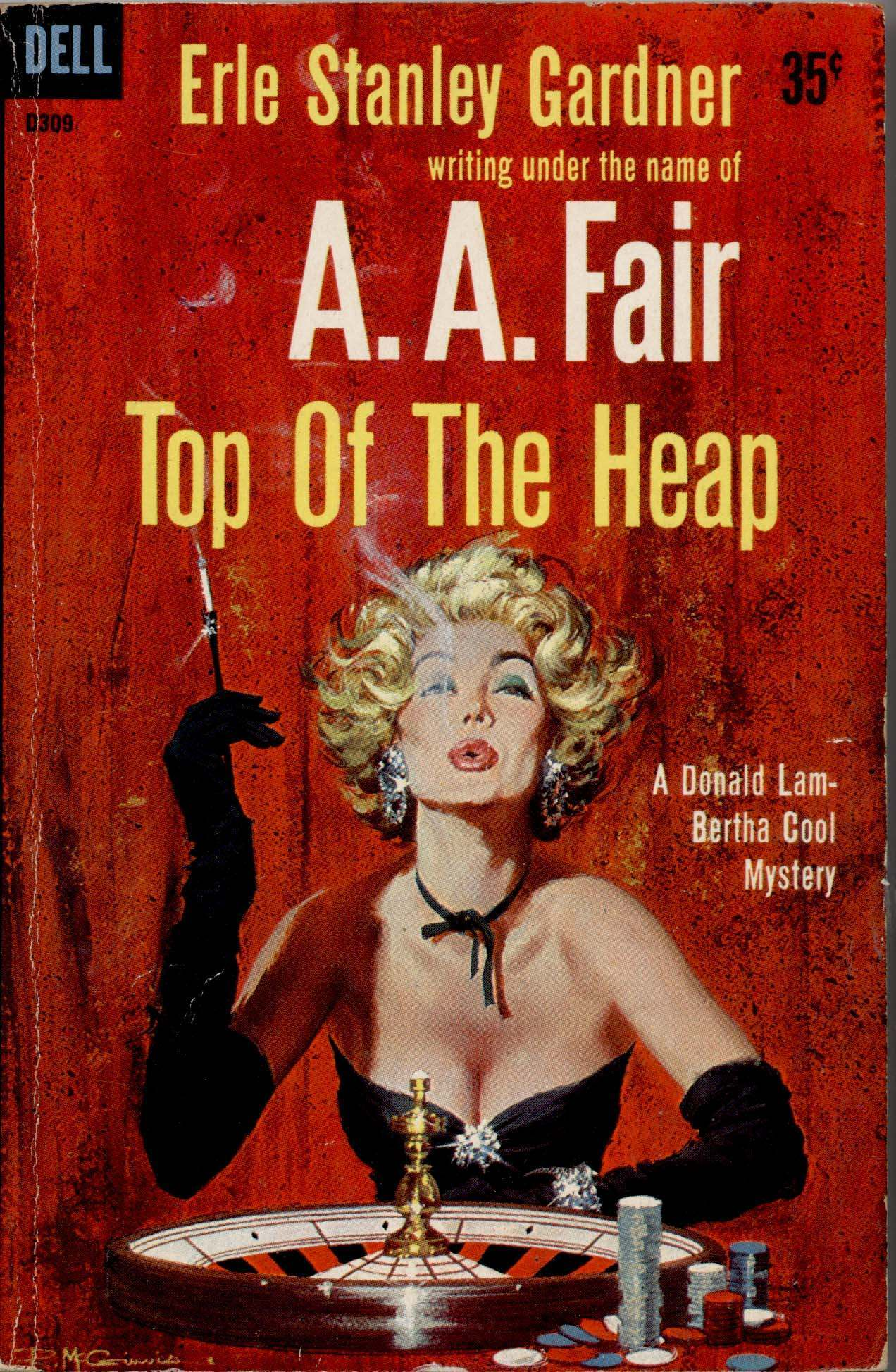 Top of the Heap by Erle Stanley Gardner, 1959.