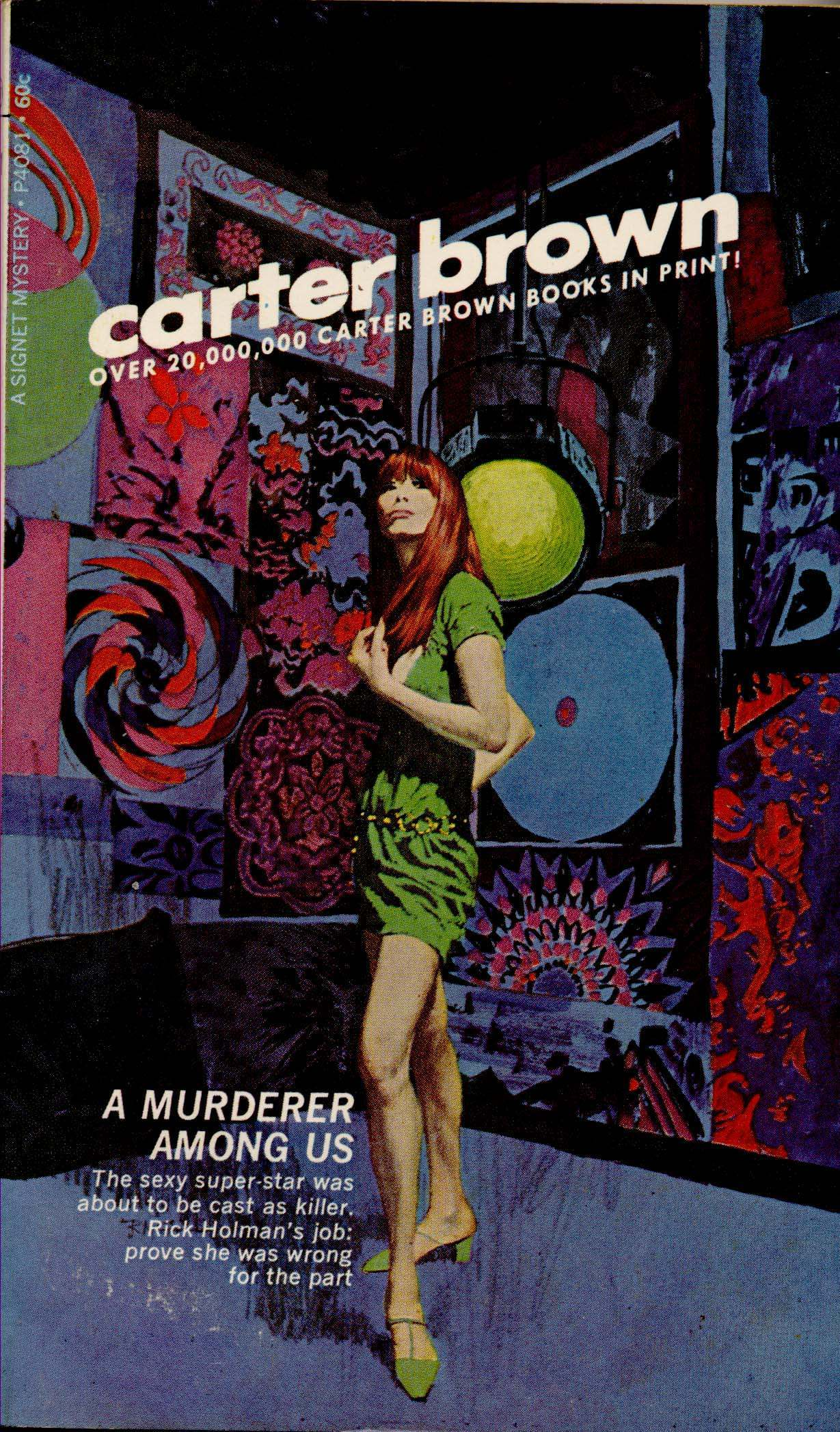 A Murderer Among Us by Carter Brown, 1969.