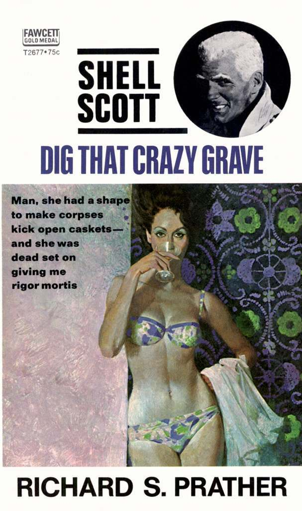 Dig that Crazy Grave by Richard S Prather