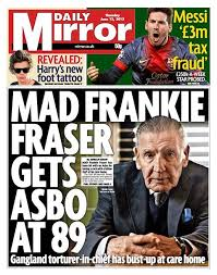 Farewell Then 'Mad' Frankie Fraser, aka 'the Dentist': A British Gangster's Life
