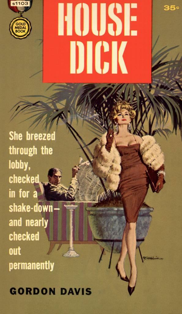 House Dick by Gordon Davis, 1961.