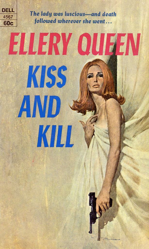 Kiss and Kill by Ellery Queen, 1969.