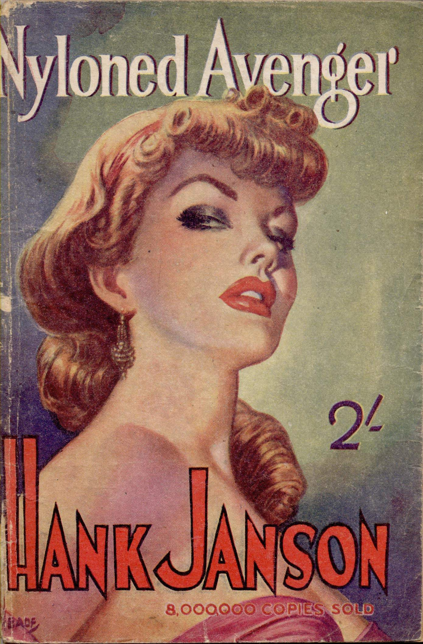 Nyloned Avenger by Hank Janson. Cover art by Reginald Heade
