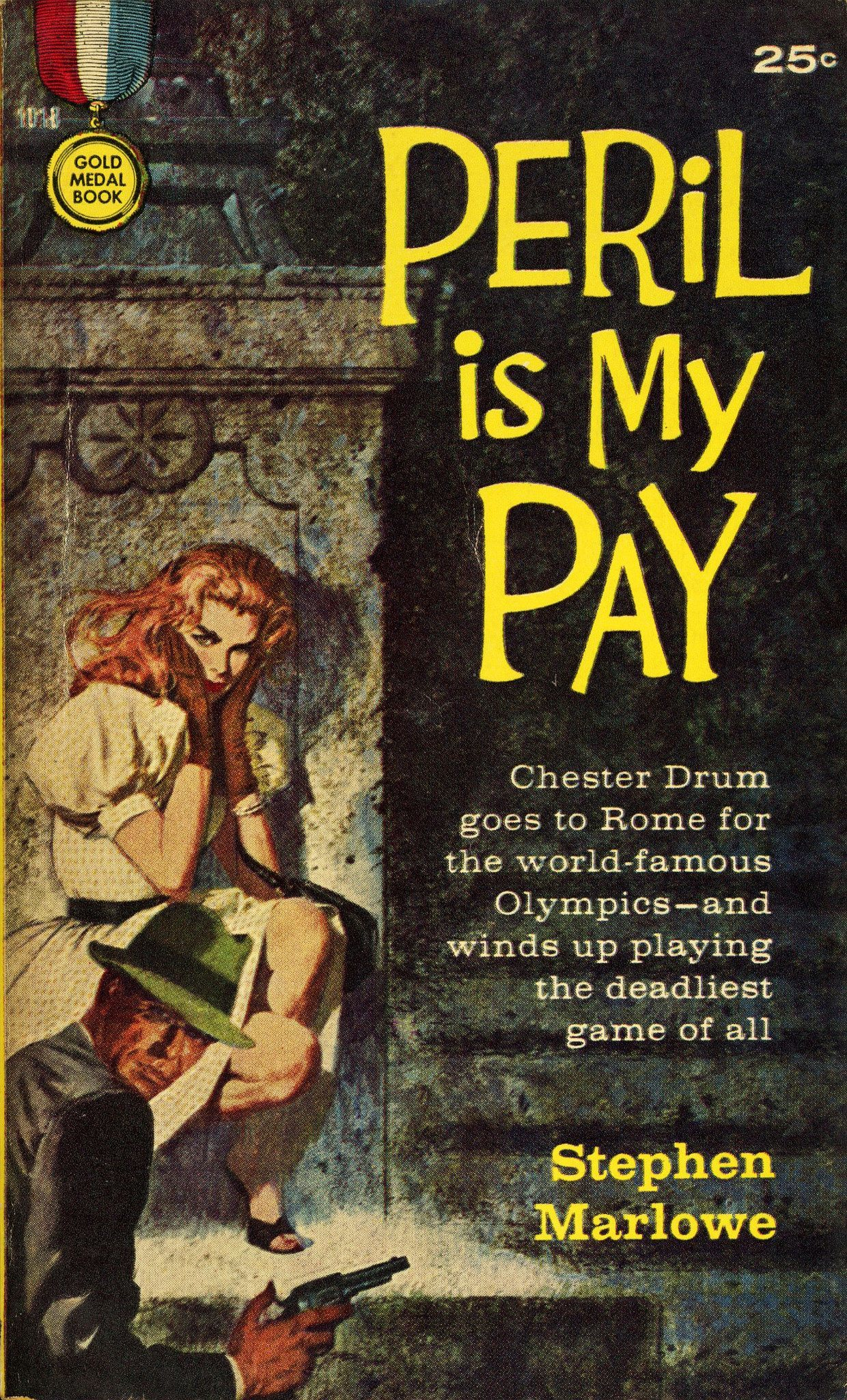 Peril is my Pay by Stephen Marlowe, 1960.