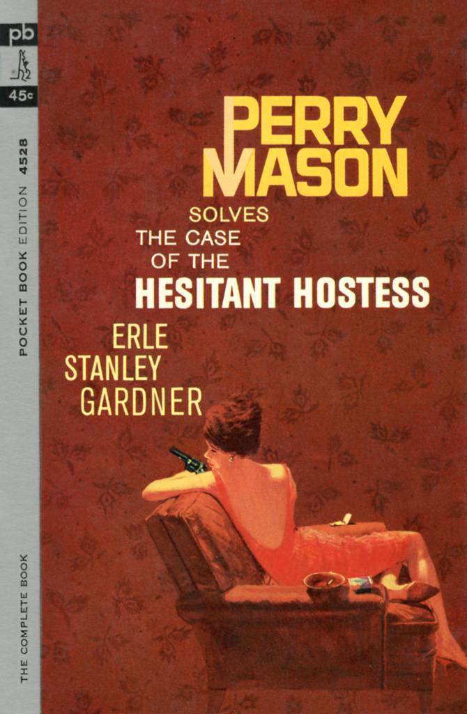 The Case of the Hesitant Hostess by Erle Stanley Gardner, 1964.