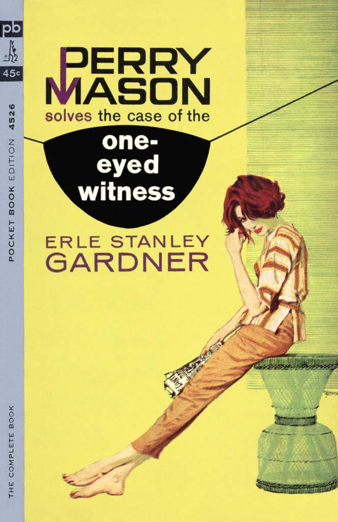The Case of the One Eyed Witness by Erle Stanley Gardner, 1963.