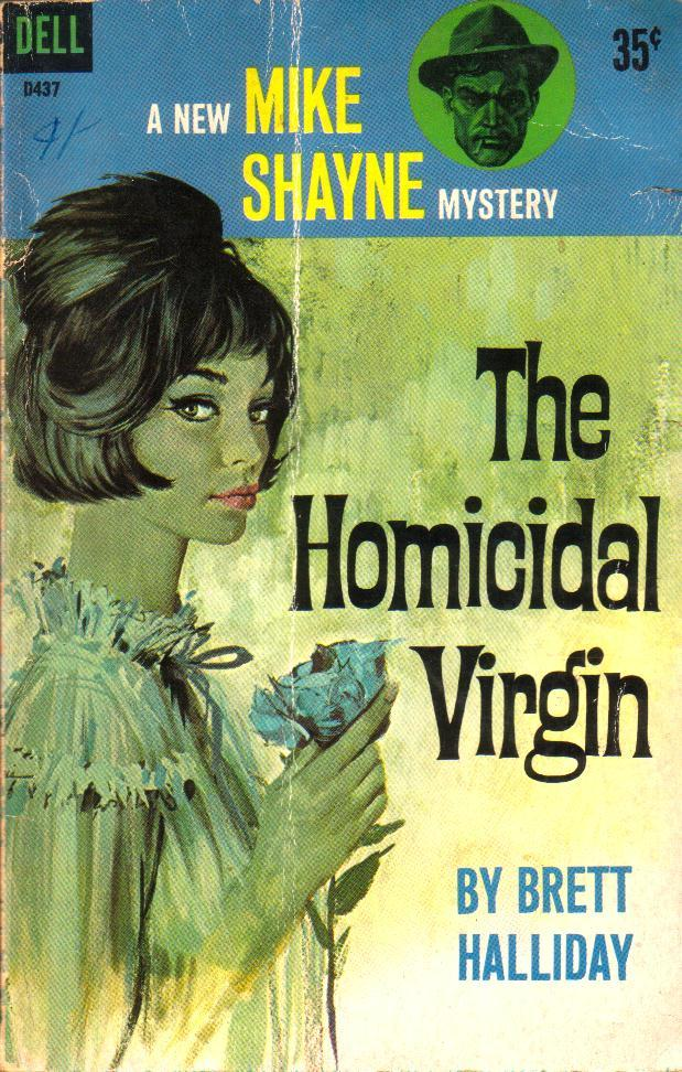 The Homicidal Virgin by Brett Halliday, 1961.