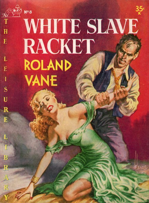 'White Slave Racket' by Roland Vane, published in 1952.