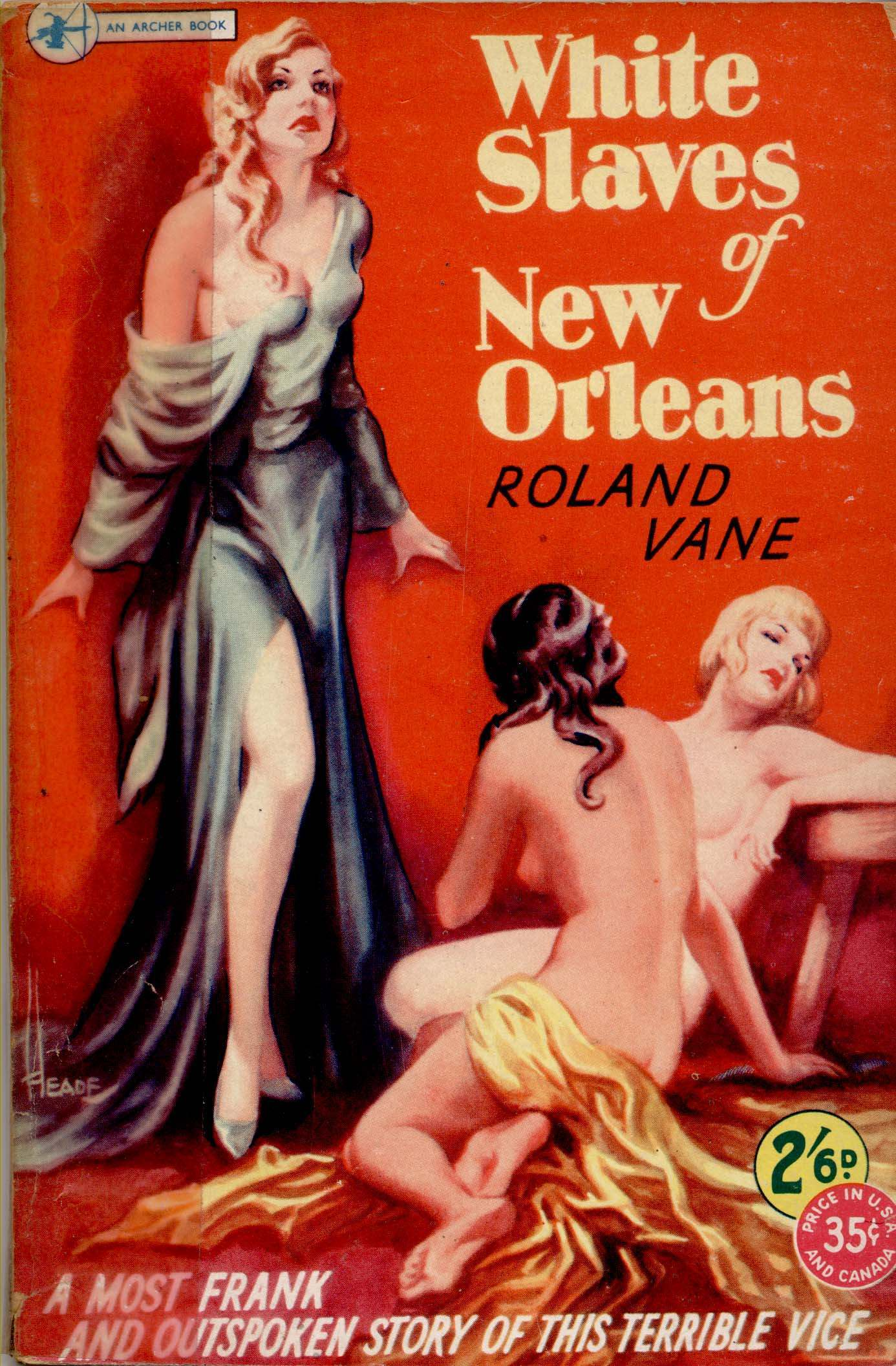 'White Slaves of New Orleans' by Roland Vane, published in 1949.