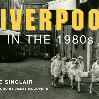 Liverpool in the 1980s – Poignant Photos by Dave Sinclair