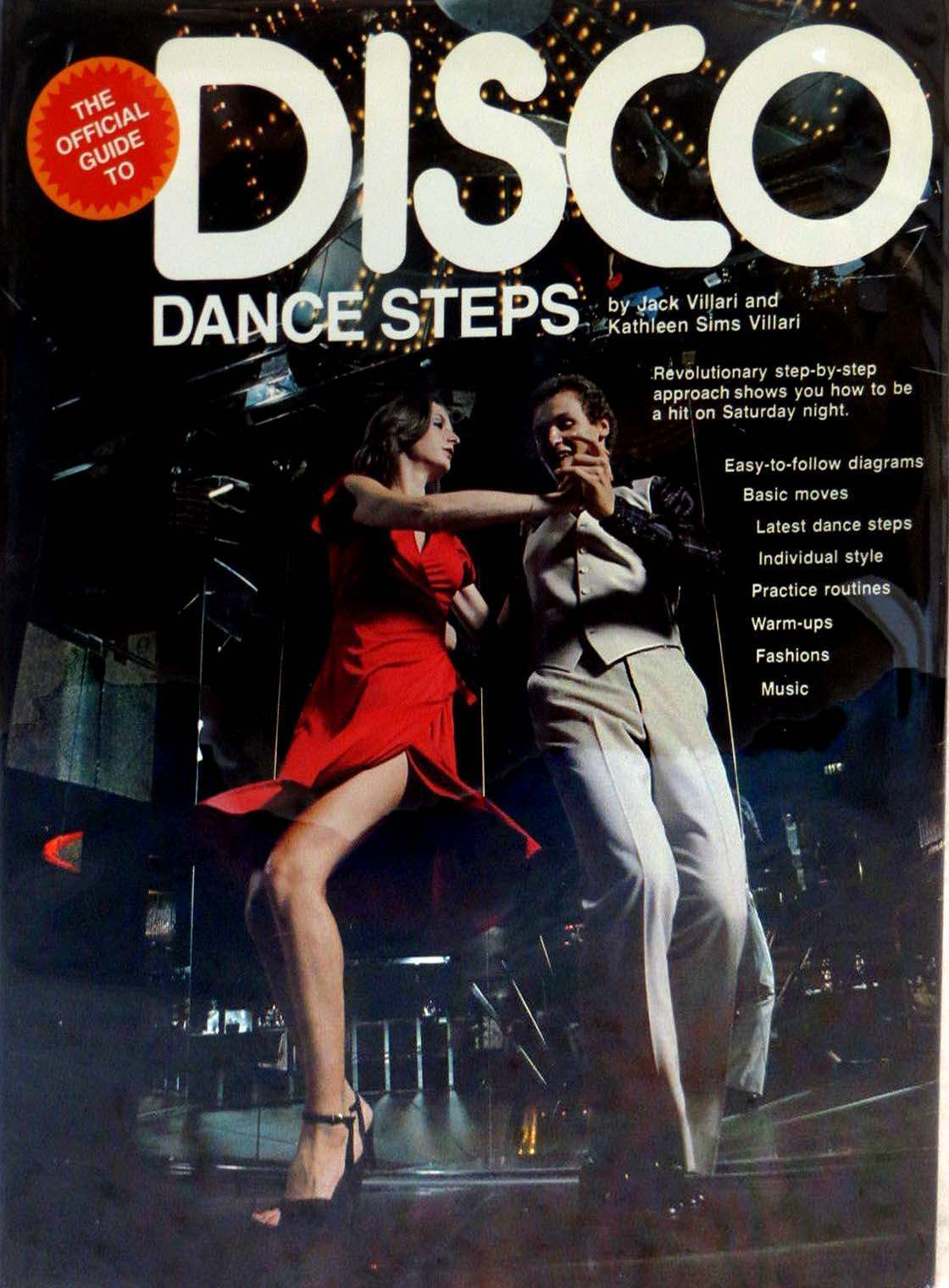 Kathleen and Jack Villari THE OFFICIAL GUIDE TO DISCO DANCE STEPS Domus c. 1978