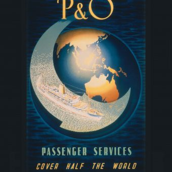 Sixteen Captivating Posters of the Prestigious P & O Shipping Line