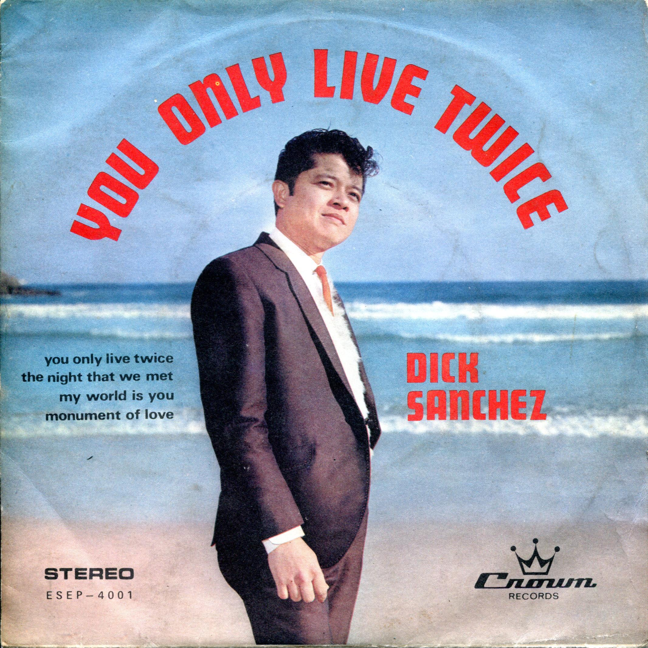 DIck Sanchez You Only Live Twice