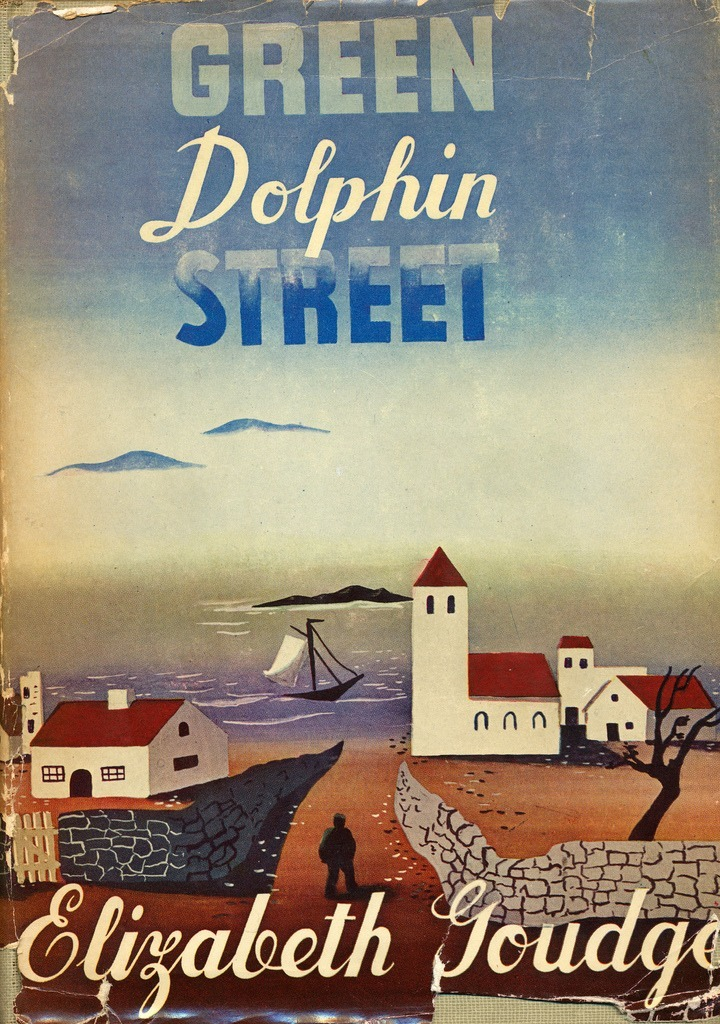 Green Dolphin Street by Elizabeth Goudge. Sun Dial Press, 1946. (A reprint of the 1944 edition by Coward McCann, Inc.)