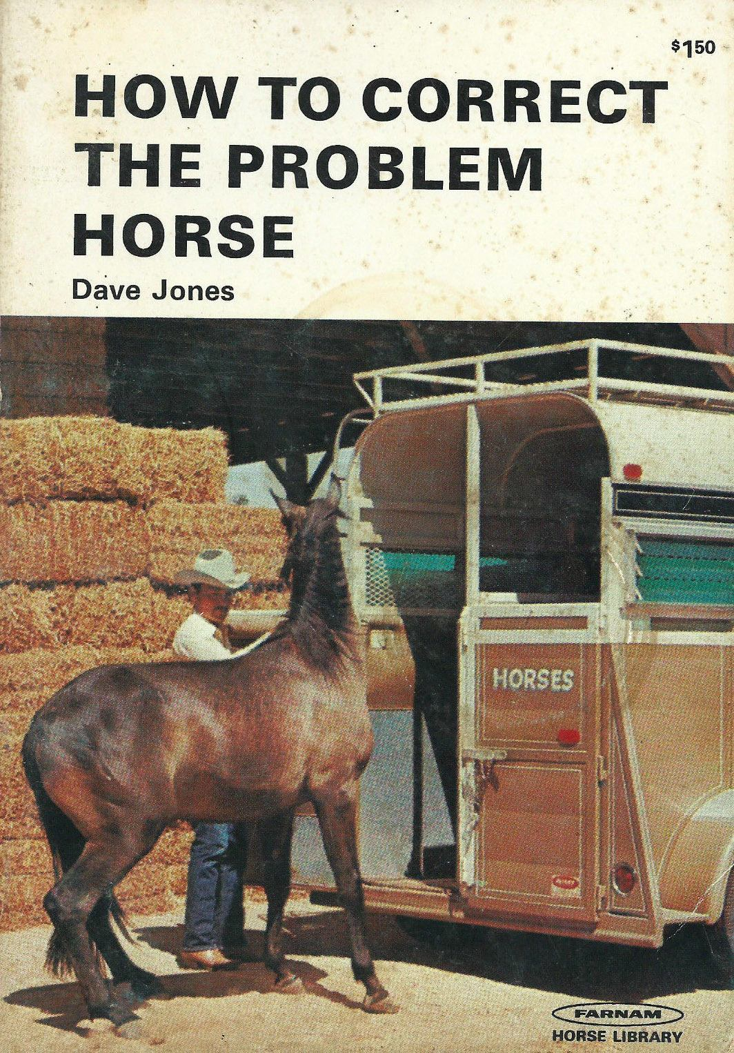 How to Correct the Problem Horse by Dave Jones- Horses 1972
