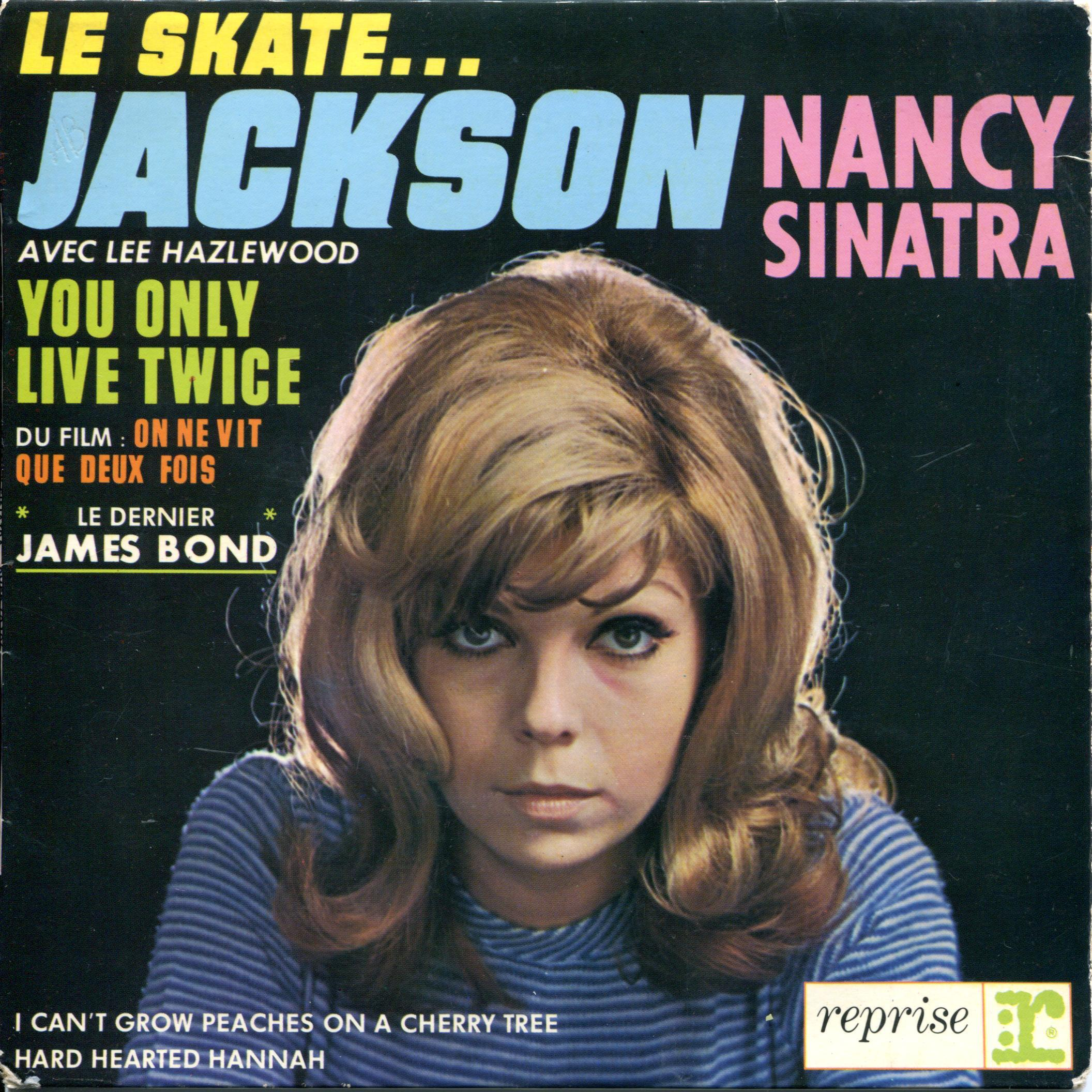 Le Skate... Jackson Nancy Sinatra You Only Live Twice Reprise