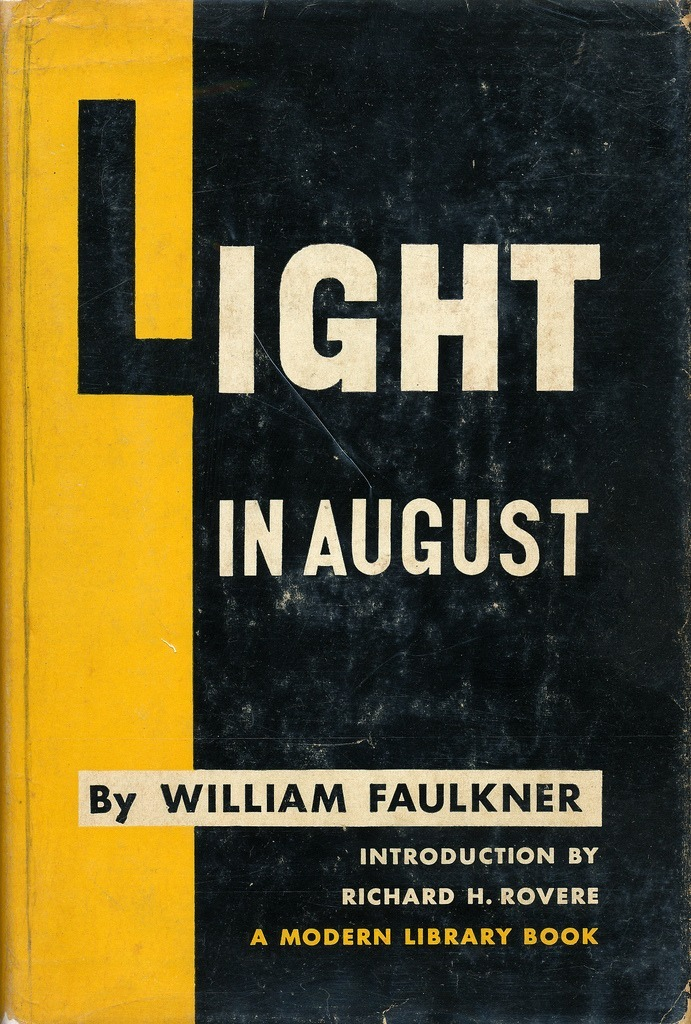 Light In August by William Faulkner. Modern Library, 1955.