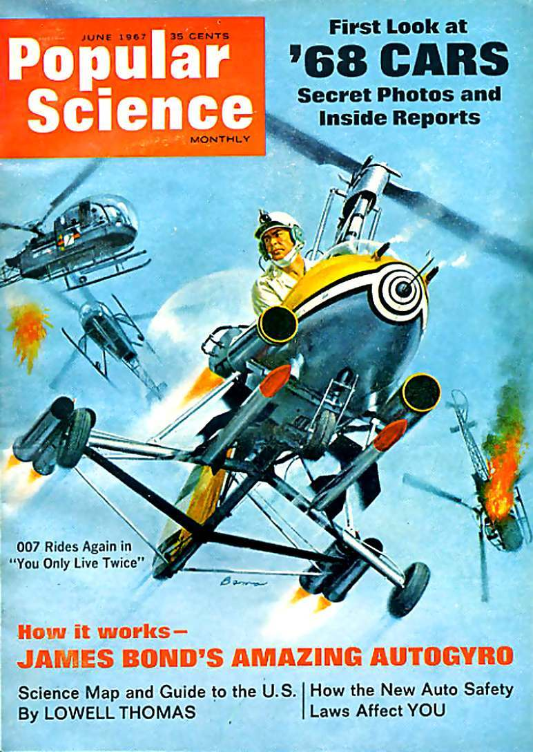 Popular Science James Bond's Amazing Autogiro June 1967