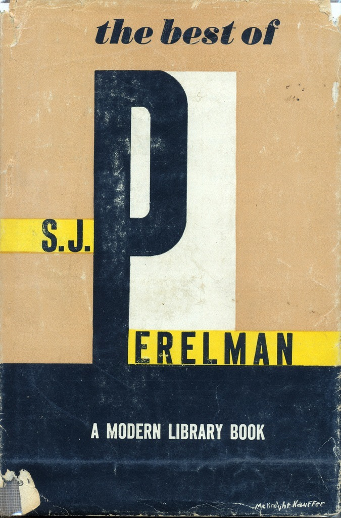 The Best of S.J. Perelman by S.J. Perelman. Modern Library, 1963.