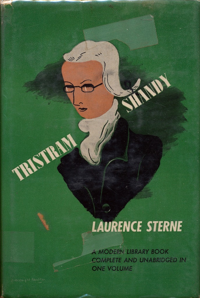 Tristam Shandy by Laurence Sterne. Modern Library Books, 1954.