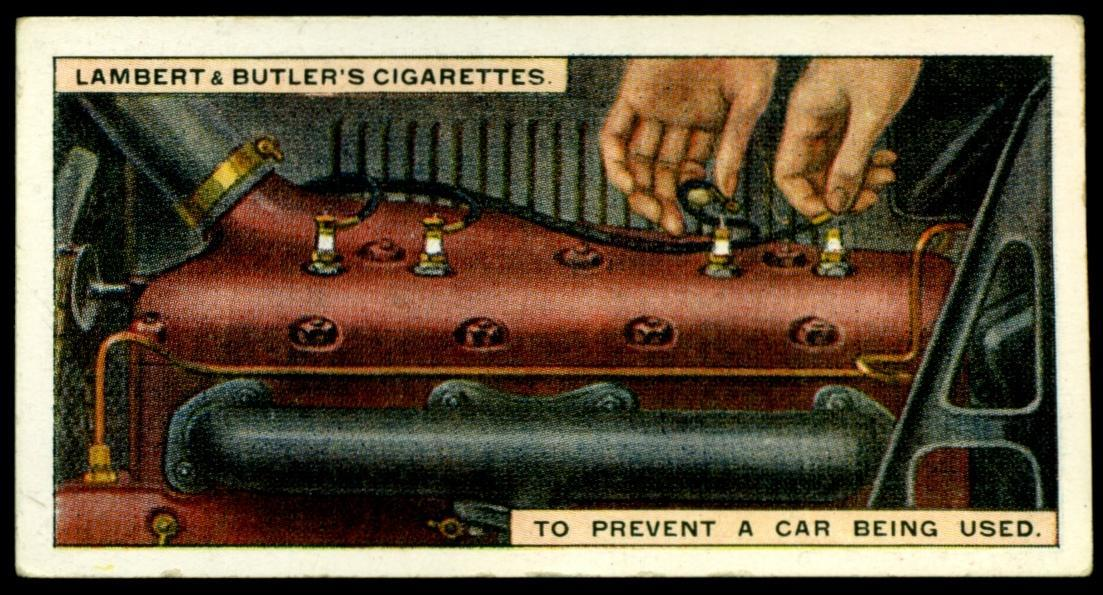 "Lambert & Butler's cigarettes ""Hints & Tips For Motorists"" (series of 25 issued in 1929) #18 To prevent a car being used"