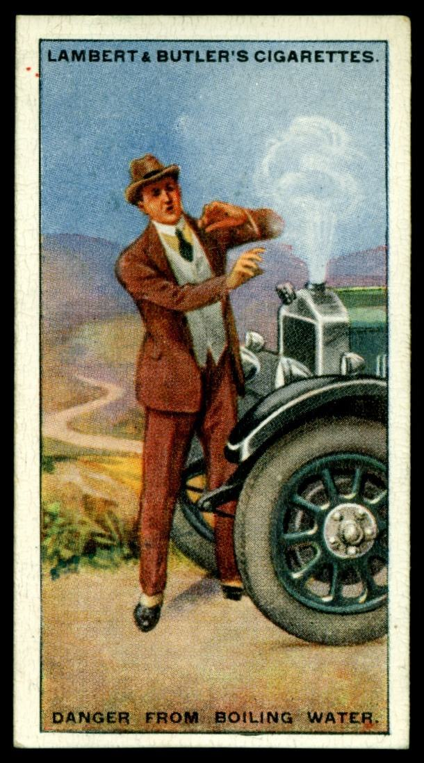 "Lambert & Butler's cigarettes ""Hints & Tips For Motorists"" (series of 25 issued in 1929) #9 Danger from boiling water"