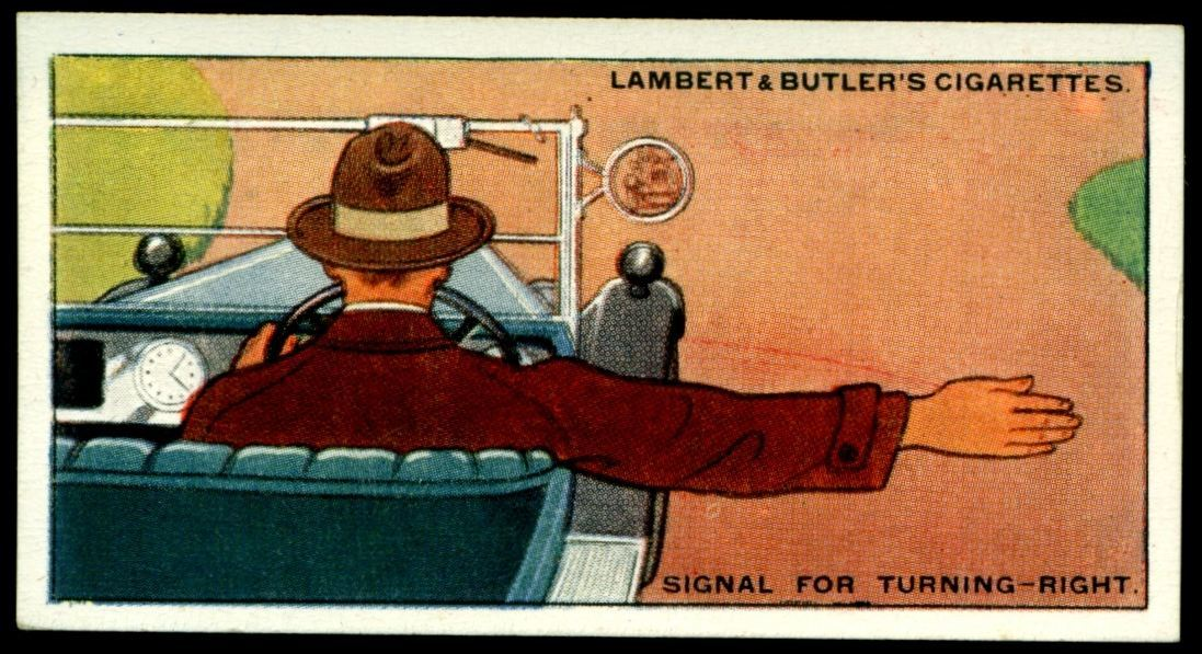 "Lambert & Butler's cigarettes ""Hints & Tips For Motorists"" (series of 25 issued in 1929) #2 ""Signal For Turning Right"""